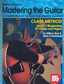 Mastering the Guitar  Class Method