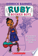 Brand New School, Brave New Ruby (Ruby and the Booker Boys #1)
