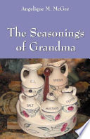The Seasonings of Grandma