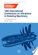 10th International Conference on Vibrations in Rotating Machinery