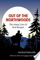Out of the Northwoods