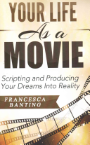 Your Life As a Movie