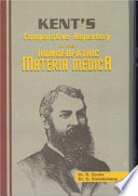 """Kent's Comparative Repertory of the Homoeopathic Materia Medica"" by R. Dockx, G. Kokelenberg"