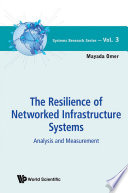 Resilience of Networked Infrastructure Systems