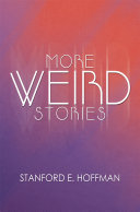 More Weird Stories