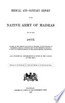 Medical and Sanitary Report of the Native Army of Madras Book