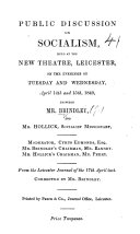 Pdf Public Discussion on Socialism, held at ... Leicester ... 1840, between Mr. Brindley and Mr. Hollick ... From the Leicester Journal ... Corrected by Mr. Brindley