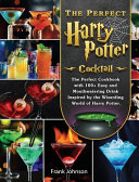 The Perfect Harry Potter Cocktail