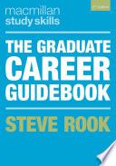 """The Graduate Career Guidebook"" by Steven Rook"