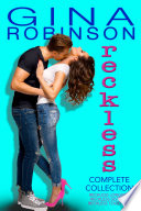 The Reckless Series Complete Collection  : Contemporary New Adult College Romance
