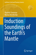 Induction Soundings of the Earth's Mantle