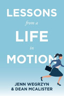 Lessons from a Life in Motion Book