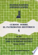 Actas de los Décimos Cursos Monográficos sobre el Patrimonio Histórico