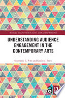 Understanding Audience Engagement in the Contemporary Arts