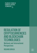 Regulation of Cryptocurrencies and Blockchain Technologies