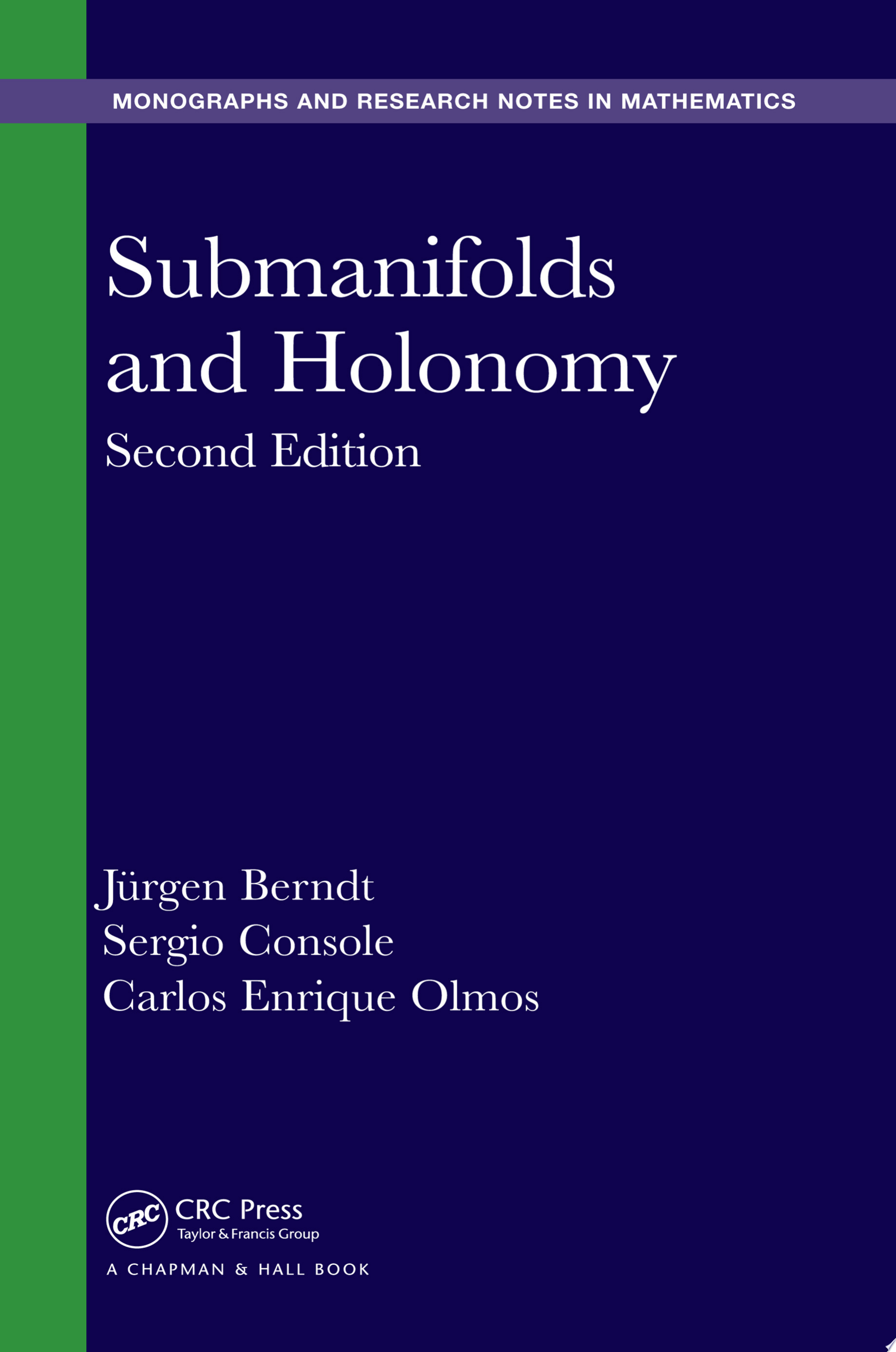 Submanifolds and Holonomy  Second Edition