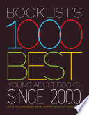 """Booklist's 1000 Best Young Adult Books since 2000"" by Gillian Engberg, Ian Chipman, Michael Cart"