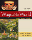 Ways of the World  A Brief Global History  Combined Volume Book