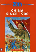 Books - 20Th Century History Series:  China Since 1900 | ISBN 9780582223783