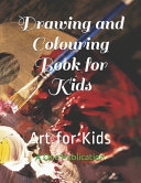 Drawing and Colouring Book for Kids