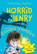 Pdf Horrid Henry and the Zombie Vampire Telecharger
