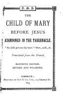 The Child of Mary Before Jesus Abandoned in the Tabernacle