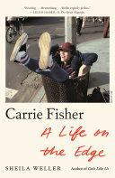 Carrie Fisher: A Life on the Edge Pdf/ePub eBook