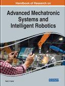 Handbook of Research on Advanced Mechatronic Systems and Intelligent Robotics [Pdf/ePub] eBook