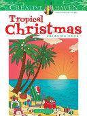 Creative Haven Tropical Christmas Coloring Book