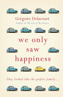 Pdf We Only Saw Happiness Telecharger