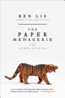 The Paper Menagerie and Other Stories [Pdf/ePub] eBook