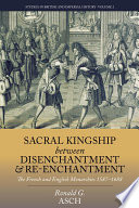 Sacral Kingship Between Disenchantment And Re Enchantment
