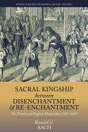 Sacral Kingship Between Disenchantment and Re enchantment