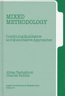 Mixed methodology : combining qualitative and quantitative approaches