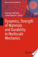 Dynamics  Strength of Materials and Durability in Multiscale Mechanics Book