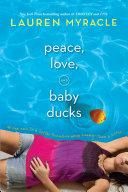 Peace, Love, and Baby Ducks Pdf/ePub eBook