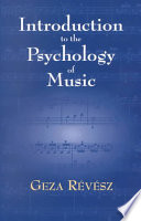 Introduction to the Psychology of Music Book