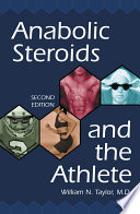 Anabolic Steroids and the Athlete  2d ed