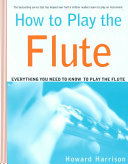 How to Play the Flute