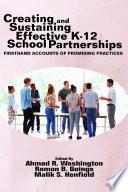 Creating and Sustaining Effective K 12 School Partnerships