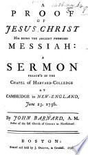 A Proof Of Jesus Christ His Being The Ancient Promised Messiah A Sermon Etc