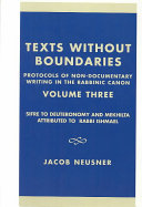 Texts Without Boundaries  Sifr   to Deuteronomy and Mekhilta attributed to Rabbi Ishmael