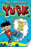 Yuck s Fart Club