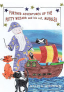 Further Adventures of the Potty Wizard and His Cat, Muddles