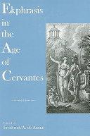 Ekphrasis in the Age of Cervantes
