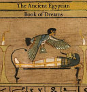 The Ancient Egyptian Book of Dreams ebook