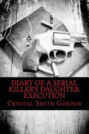 Diary of a Serial Killer s Daughter