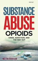 Substance Abuse Opioids
