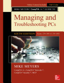 Mike Meyers' CompTIA A+ Guide to Managing and Troubleshooting PCs, Sixth Edition (Exams 220-1001 & 220-1002) Pdf/ePub eBook