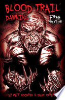 BLOOD TRAIL: DAWNING, FREE PREVIEW, Issue 0
